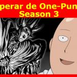Qué esperar de One-Punch Man Season 3