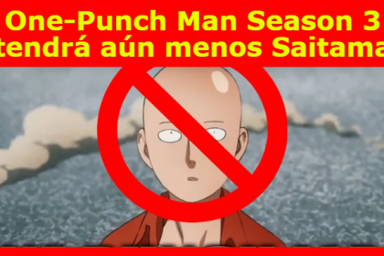 One-Punch Man Season 3 tendrá aún menos Saitama