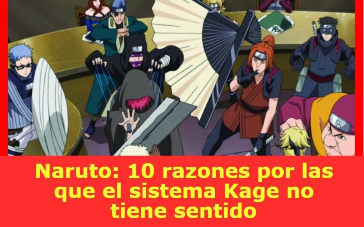 Naruto: 10 razones por las que el sistema Kage no tiene sentido