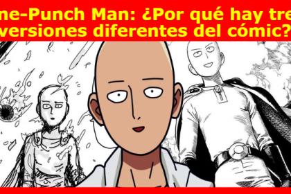One-Punch Man: ¿Por qué hay tres versiones diferentes del cómic?